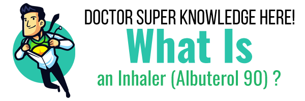 What is an Inhaler and Asthma
